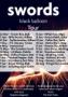 Swords Black Baloon Tour